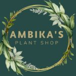 Ambika's Plant Shop
