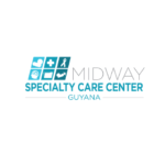 Midway Specialty Care Center Guyana