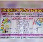 Unique's Play School , Daycare & Nursery Program